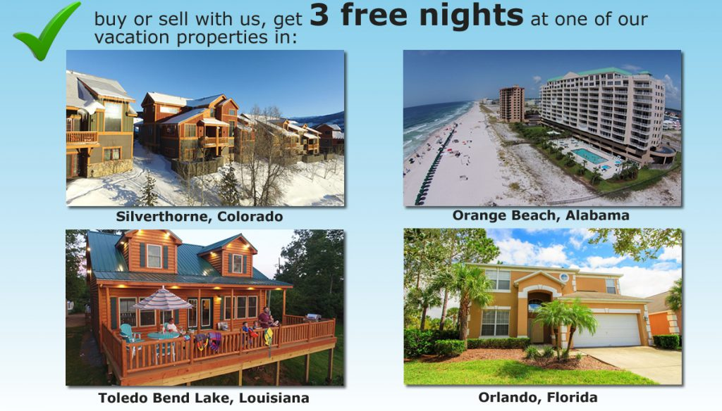 Buy or Sell with us, Get 3 nights free at our vacation properties